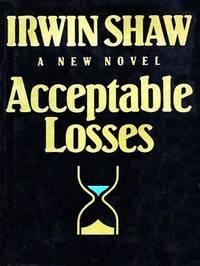 ACCEPTABLE LOSSES : A NOVEL