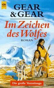 Im Zeichen des Wolfes by  Dagmar Roth  Kathleen O'Neal Gear - Paperback - 1993 - from DER COMICWURM (SKU: 28757)