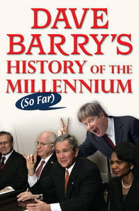 Dave Barry's History of the Millennium