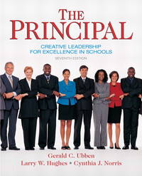 The Principal: Creative Leadership for Excellence in Schools (7th Edition) (Pearson Custom...