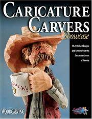Caricature Carvers Showcase: 50 of the Best Designs and Patterns from the Caricature Carvers of...