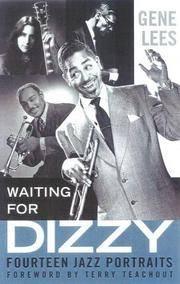 Waiting for Dizzy: Fourteen Jazz Portraits