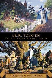 J.R.R. Tolkien: Architect of Middle Earth: A Biography