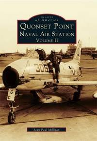 Quonset Point Naval Air Station, Volume II (2): V-J Day to Vietnam