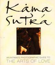Kama Sutra: The Arts of Love