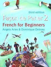 Facon De Parler: Student's Book v. 2: French for Beginners