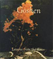 Goshen: Lessons from the River: Writings, Watercolors, Drawings, Sculpture.