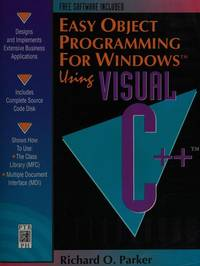 Easy Object Programming for Windows Using Visual C++/Book and Disk