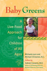 Baby Greens a Live Food Approach for Children of All Ages