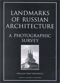 Landmarks Of Russian Architecture