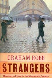 image of Strangers: Homosexual Love in the Nineteenth Century (HOMOSEXUALITY, GAY  STUDIES)