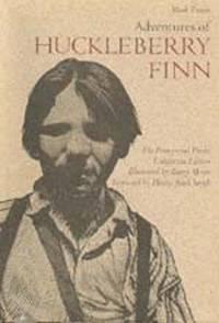 Adventures of Huckleberry Finn (Pennyroyal / California Edition) [SIGNED]