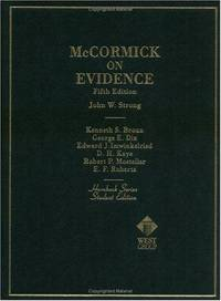 McCormick on Evidence (Hornbook Series; Student Edition) by  D.H  Kenneth S.; Kaye - Hardcover - 1999 - from Your Online Bookstore and Biblio.co.uk