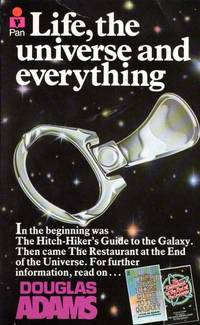 Life, the Universe and Everything (Hitch-Hikers Guide to the Galaxy, No. 3)