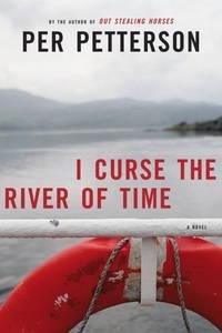 I Curse the River of Time: A Novel