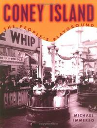 CONEY ISLAND THE PEOPLE'S PLAYGROUND