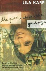 Queen Is in the Garbage (Classic Feminist Writers)