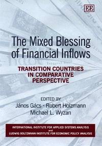 Mixed Blessing of Financial Inflows, The: Transition Countries in