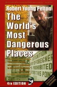 image of Robert Young Pelton's the World's Most Dangerous Places