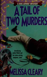 Tail of Two Murders  by Cleary, Melissa
