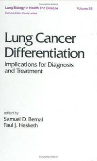 LUNG CANCER DIFFERENTIATION , VOL.58 (LUNG BIOLOGY IN HEALTH AND DISEASE)
