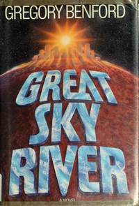 Great Sky River (Bantam Spectra Book) by Benford, Gregory - 1987-11-01