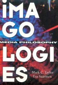 Imagologies: Media Philosophy