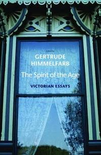 The Spirit of the Age  Victorian Essays