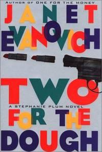Two for the Dough (Stephanie Plum, No. 2) (Stephanie Plum Novels) by Janet Evanovich