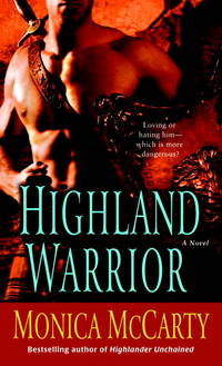 Highland Warrior: A Novel (Campbell Trilogy)