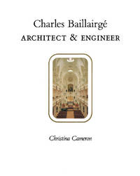 CHARLES BAILLAIRGE: ARCHITECT & ENGINEER