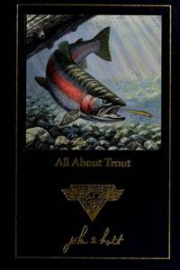 ALL ABOUT TROUT (Complete Angler's Library Series)