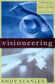 image of Visioneering: God's Blueprint for Developing and Maintaining Personal Vision