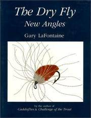 The Dry Fly: New Angles