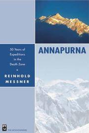 Annapurna: Fifty Years of Expeditions in the Death Zone