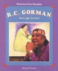 R.C. Gorman: Navajo Artist (Multicultural Junior Biographies)