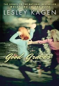 Good Graces [Hardcover] Kagen, Lesley