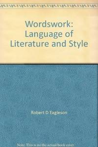 Wordswork - The Language of Literature and Life