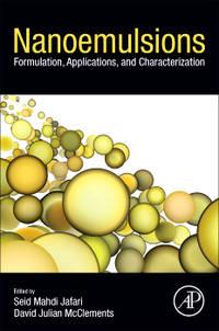 Nanoemulsions: Formulation, Applications, and Characterization