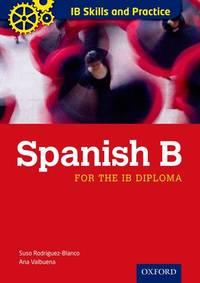 IB Skills and Practice: Spanish