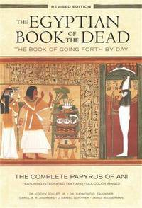 EGYPTIAN BOOK OF THE DEAD: The Book Of Going Forth Day By Day (O) (revised edition)