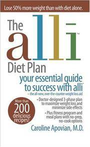 The Alli Diet Plan: Your Essential Guide to Success with Alli by  Caroline Apovian - Paperback - 2007 - from ThatBookGuy and Biblio.co.nz