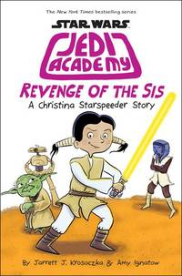 Revenge of the Sis (Star Wars: Jedi Academy #7)