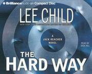 The Hard Way (Jack Reacher, No. 10 by Lee Child - 2006-03-09 - from Books Express and Biblio.com