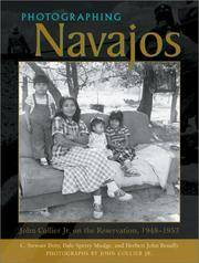 Photographing Navajos.  John Collier Jr. On the Reservation, 1948-1953.