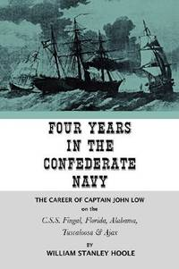 Four Years In the Confederate Navy