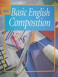 Basic English Composition (AGS Basic English composition)