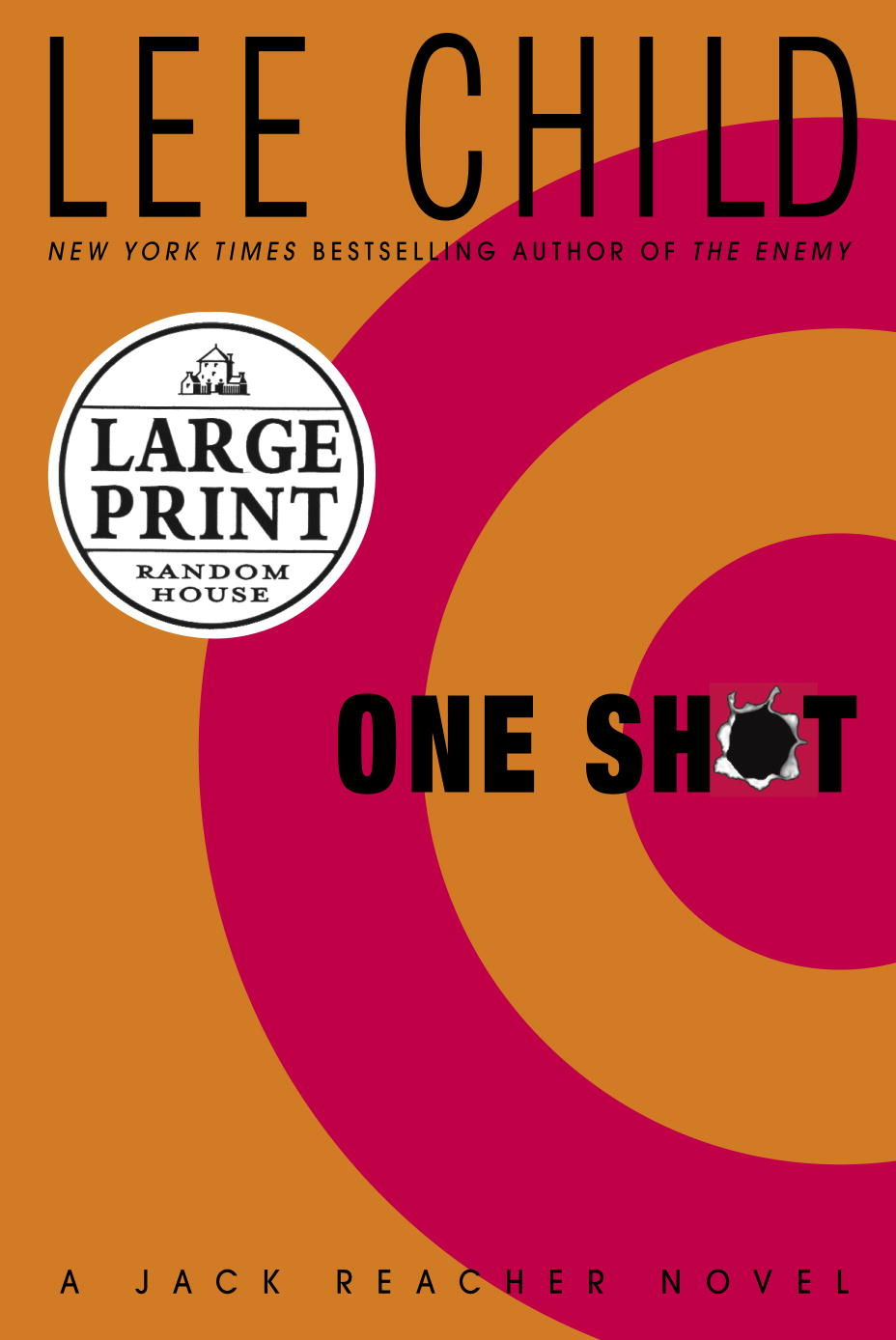 One Shot: (Jack Reacher 9) By Lee Child. 9780553815863
