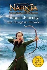 Susan's Journey: Step Through the Wardrobe (Narnia)
