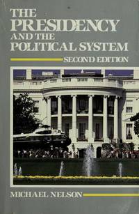 Presidency, The: and the Political System